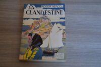 LA CLANDESTINE / Le Livre Moderne Illustré, J.Ferenczi  /HC3