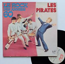 """Vinyle 33T Les Pirates  """"Le rock des années 60"""""""