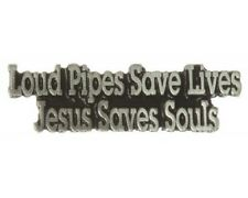 """(#711) LOUD PIPES SAVE LIVES, JESUS SAVES SOULS Pewter Vest / Hat Pin 2"""" x .6"""""""