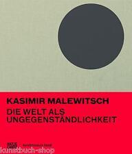 Fachbuch Kasimir Malewitsch, Welt als Ungegenständlichkeit, Bauhaus, NEU & OVP