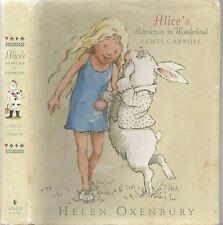 LEWIS CARROLL ALICE'S ADVENTURES IN WONDERLAND Illustrations HELEN OXENBURY 1st