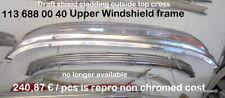 MERCEDES 230SL 250SL 280SL  Chrome cover top of windshield 113 688 00 40 W113