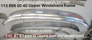 MERCEDES 230SL 250SL 280SL Chrome cover top of windshield 113 688 00 40 W113
