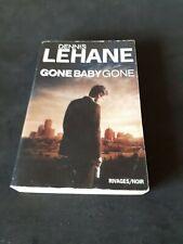 Gone Baby Gone - Dennis Lehane - Rivages Noir