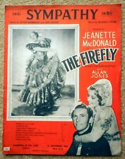 Sympathy - Kahn & Friml: Piano Vocal 2 Pgs Film 'The Firefly' Large Format 1937
