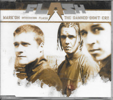 MARK OH' & FLASH - The damned don't cry CDM 4TR Euro House Trance 2000 Germany