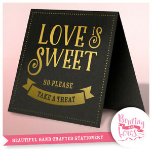 Love is Sweet Wedding Party Table top Sign Gold or Silver Foil Black Card Print