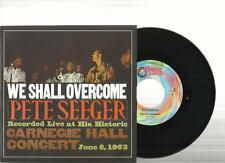 PETE SEEGER WE SHALL OVERCOME 45 GIRI