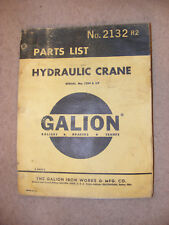 Galion Hydraulic Crane PARTS LIST Shop repair Manual No. 2132 R2  dated 1968