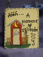 "OUTHOUSE SIGN ""A MOMENT OF SOLITUDE"" 5X6"" HANDMADE"