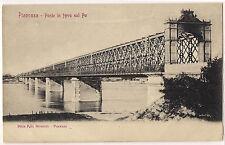 1900 - Piacenza - Ponte in ferro sul Po