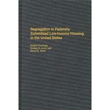 Segregation in Federally Subsidized Low-Income Housing in the United-ExLibrary