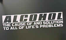ALCOHOL the cause of solution problems funny Sticker JDM Drift car truck Decal