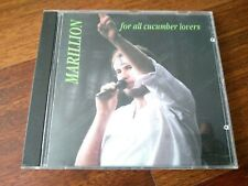 MARILLION FOR ALL CUCUMBER LOVERS 1CD RARE OOP FISH Limited Edition Clutching