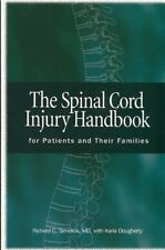 The Spinal Cord Injury Handbook: For Patients and