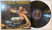 Lionel Belasco Y Su Orquesta - Noches De Venezuela LP Kapp Calypso Joropo VG