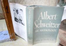 ALBERT SCHWEITZER,AN ANTHOLOGY,1947,Edited Charles R. Joy,DJ