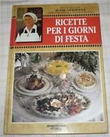 Ricette Per I Giorni Di Festa In Cucina Con Suor Germana Per Una Tavola Facile E