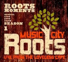 Music City Roots: Live From Loveless Cafe, 18 South, Mike Farris, Nanci Gri, Goo