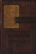 LIFE ON THE MISSISSIPPI-BY MARK TWAIN-1ST ED-1883-A VERY NICE COLLECTIBLE!