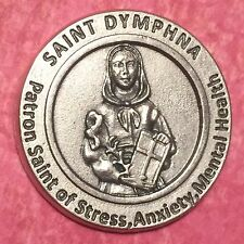 St Saint Dymphna Medal Coin Token Patron Saint Stress, Anxiety, Mental Health
