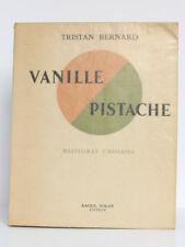 Vanille Pistache, Tristan BERNARD. Illustr. P. G. KLEIN. Solar 1947. Ex numéroté