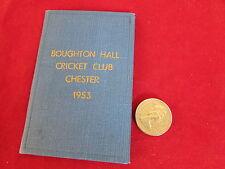 Broughton Hall Cricket Club CHESTER Stagione 1953 dispositivo CARD / membri TICKET