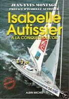 Livre à la conquête de l'or Jean-Yves Montagu Préface d-Isabelle Autissier book