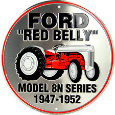"""Ford Red Belly Model 8N Series 12"""" Embossed Circle Round Sign Made in the USA"""