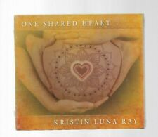 One Shared Heart by Kristin Luna Ray (CD, Mar-2012, Spirit Voyage Music)