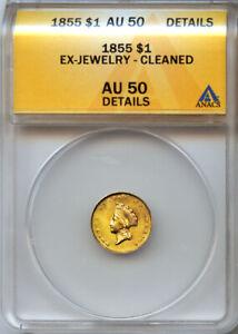 1855 $1 Type 2 Gold Princess Small Head AU 50 Details ANACS # 4147565 + Bonus