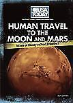 Human Travel to the Moon and Mars: Waste of Money or Next Frontier?-ExLibrary