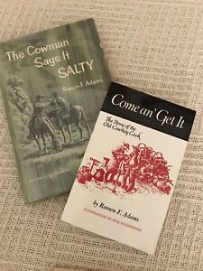 SET OF 2 BKS,THE COWMAN SAYS IT SALTY & COME AN' GET IT, BOTH BY RAMON F. ADAMS,