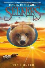 Seekers Return to the Wild: The Burning Horizon 5 by Erin Hunter (2015,...