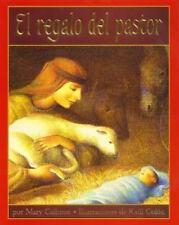 El Regalo del Pastor (A Shepherd's Gift, Spanish Language Edition)