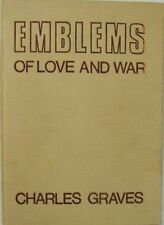 EMBLEMS OF LOVE AND WAR - CHARLES GRAVES
