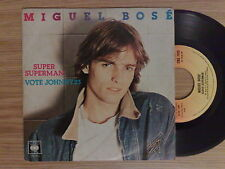 "MIGUEL BOSE' - SUPER SUPERMAN - RARO 45 GIRI 7"" ITALIAN PRESS"
