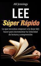 Lee Super Rapido : Lo Que Necesitas Hacer para Incrementar Tu Velocidad de...