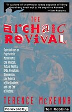 The Archaic Revival: Speculations on Psychedelic Mushrooms, the Amazon, Virtual