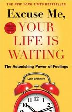 Excuse Me, Your Life Is Waiting, Expanded Study Edition: The Astonishing...