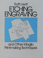 ++Brand New ++RUTH LEAF-Etching, Engraving & Other Intaglio Printmaking Techniqs
