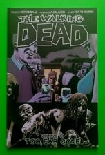 Walking Dead Tpb #13 Too Far Gone Robert Kirkman & Charlie Adlard Image