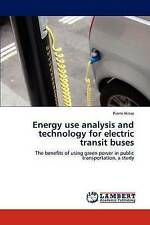 Energy use analysis and technology for electric transit buses: The benefits of u