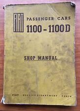 FIAT 1100 1100D SALOON & ESTATE 1960s ORIGINAL WORKSHOP MANUAL abarth