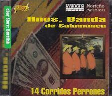 Los hermanos Banda de Salamanca 14 Corridos Perrones CD New Nuevo sealed