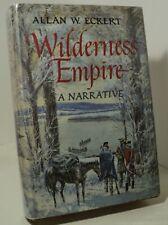 Wilderness Empire by Allan W Eckert - First edition - 1969 - signed