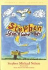 Stephen : Letters of Courage and Hope by Stephen Michael Nelson (2001,...