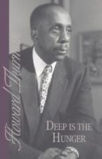Deep is the Hunger: By Howard Thurman