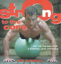 Strong to the Core by Lisa Westlake