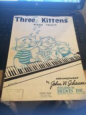 Vintage Sheet Music: Three Kittens, Piano , Arr John Schaum, 1 piano/6 Hands
